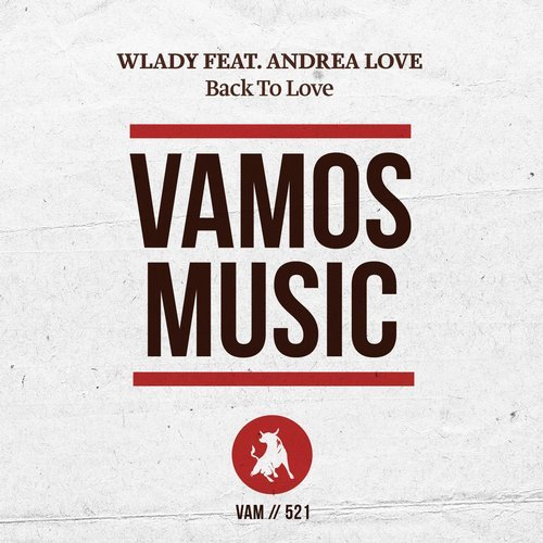 Wlady - Back To Love [VAM521]